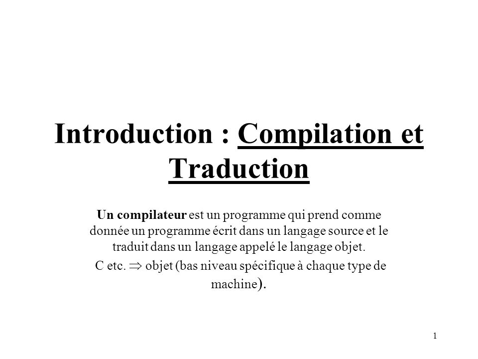 Introduction : Compilation et Traduction