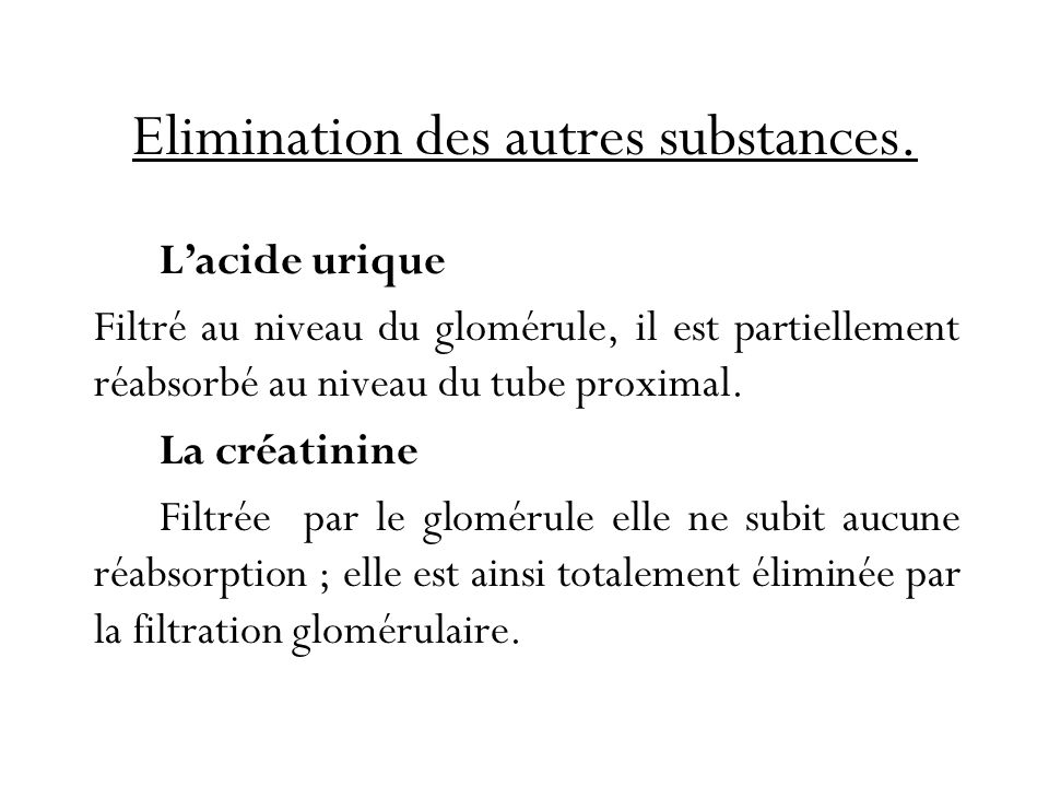 Elimination des autres substances.