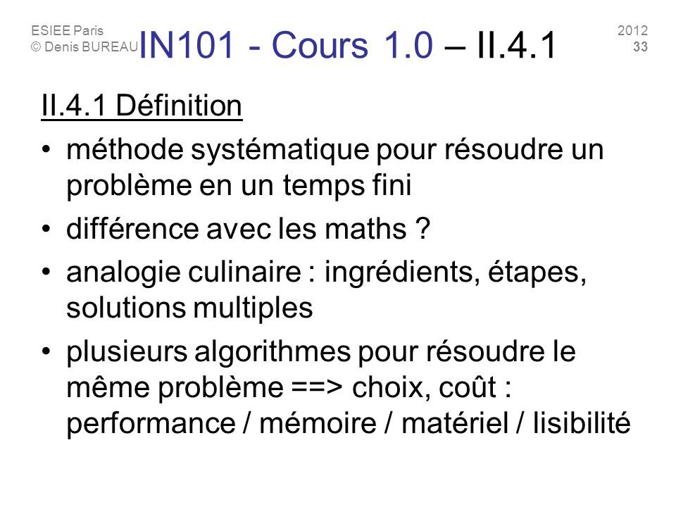 IN101 - Cours 1.0 – II.4.1 II.4.1 Définition