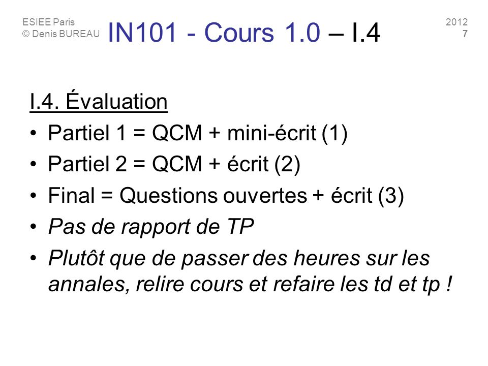 IN101 - Cours 1.0 – I.4 I.4. Évaluation