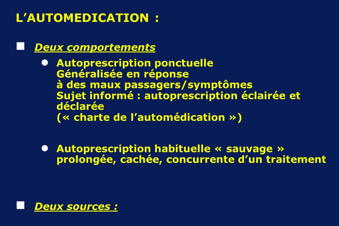 L'AUTOMEDICATION : Deux comportements
