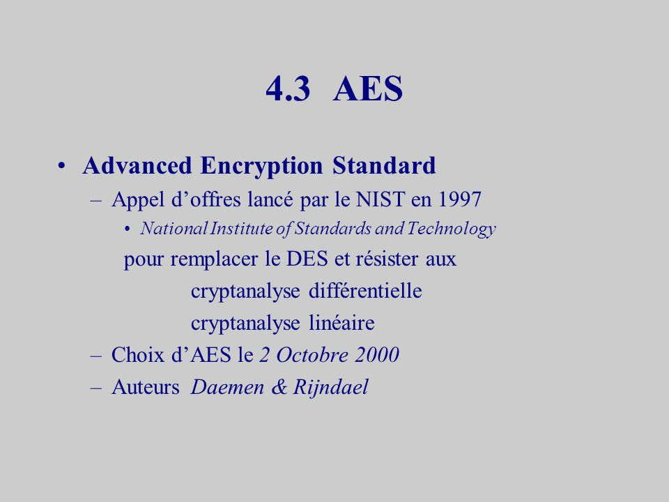 4.3 AES Advanced Encryption Standard