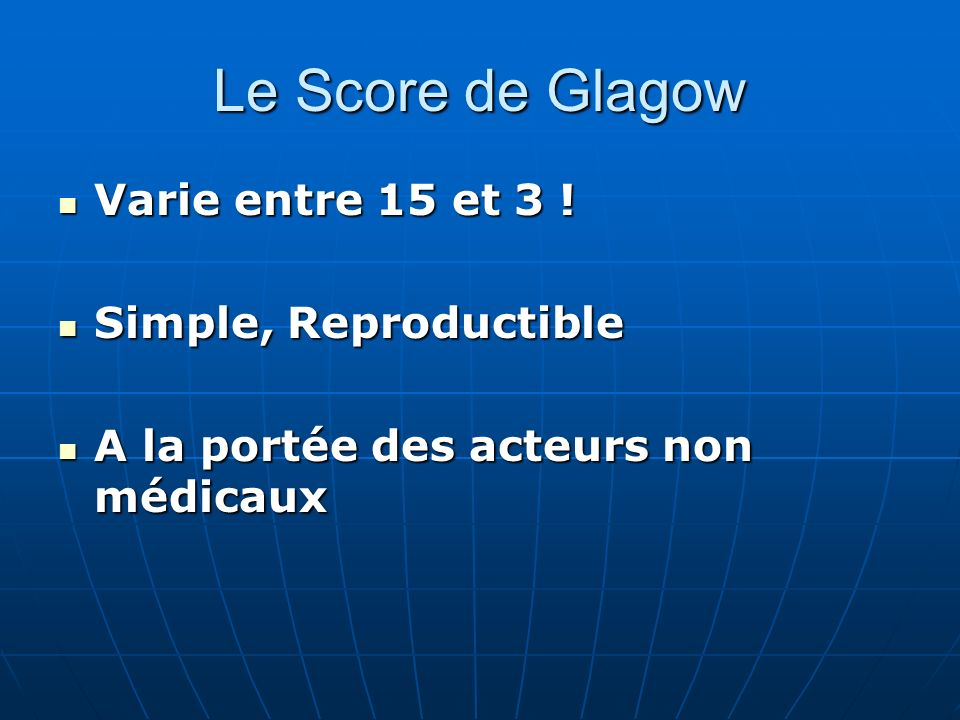 Le Score de Glagow Varie entre 15 et 3 ! Simple, Reproductible