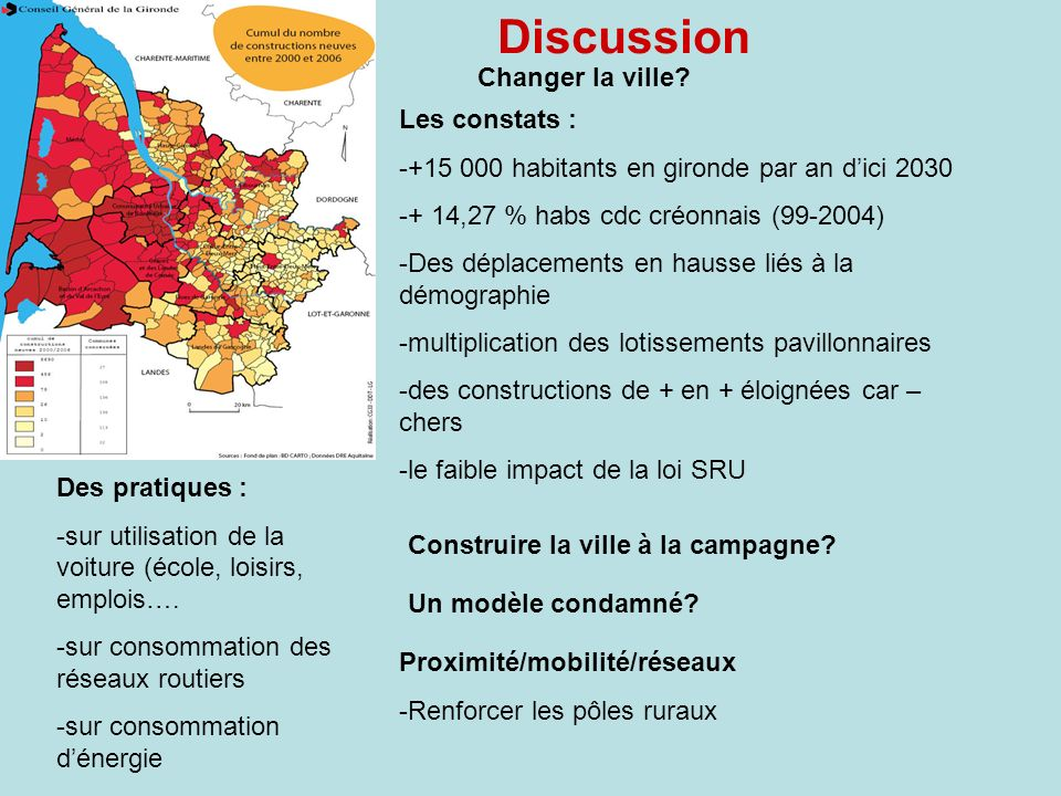 Discussion Changer la ville Les constats :