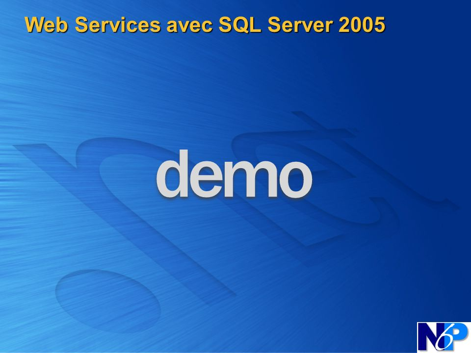 Web Services avec SQL Server 2005