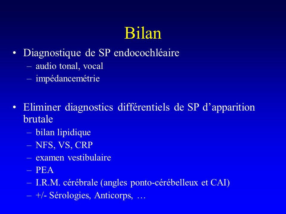 Bilan Diagnostique de SP endocochléaire