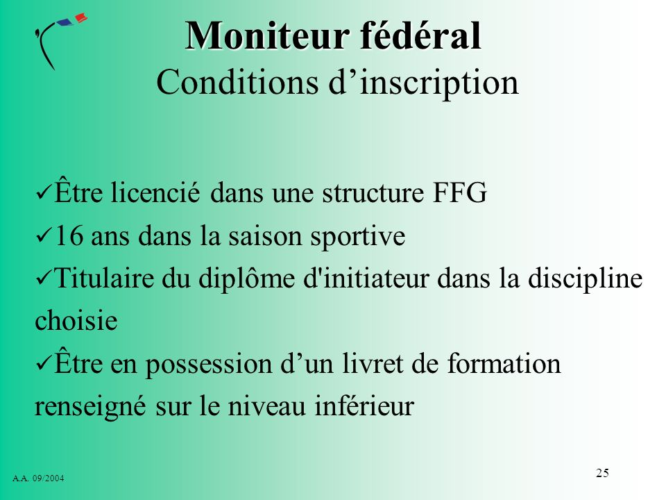 Moniteur fédéral Conditions d'inscription