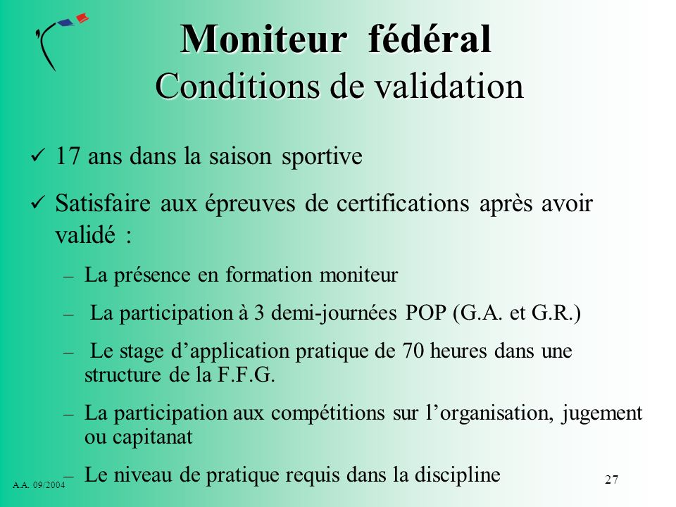 Moniteur fédéral Conditions de validation