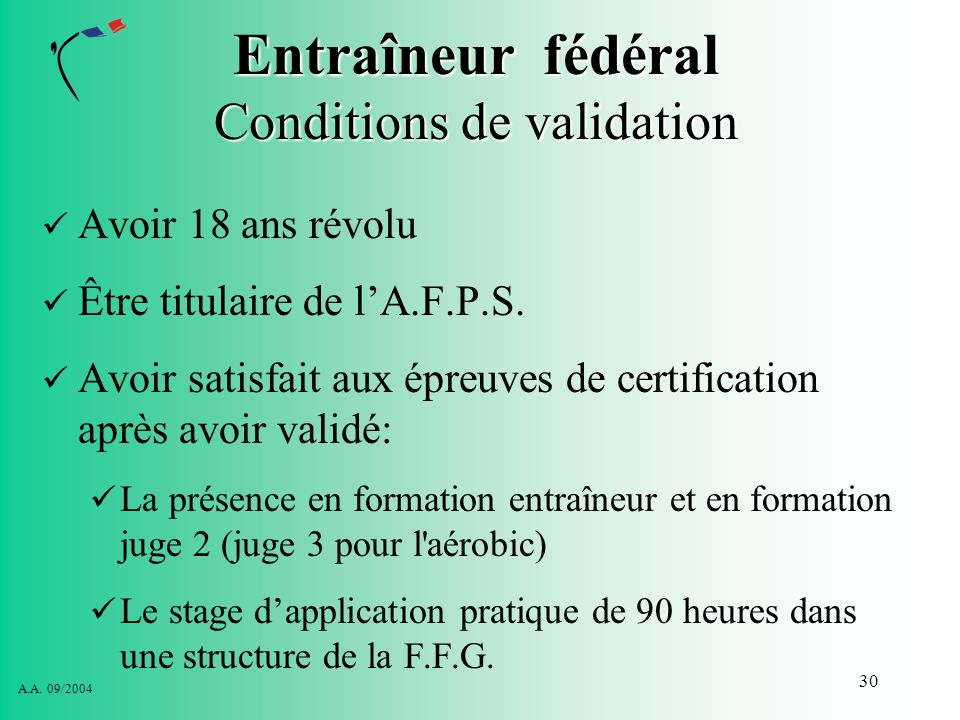 Entraîneur fédéral Conditions de validation
