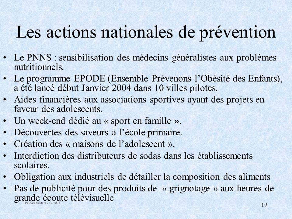 Les actions nationales de prévention