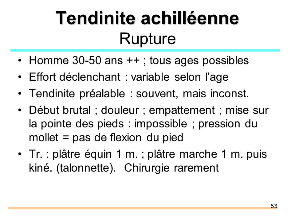 Tendinite achilléenne Rupture