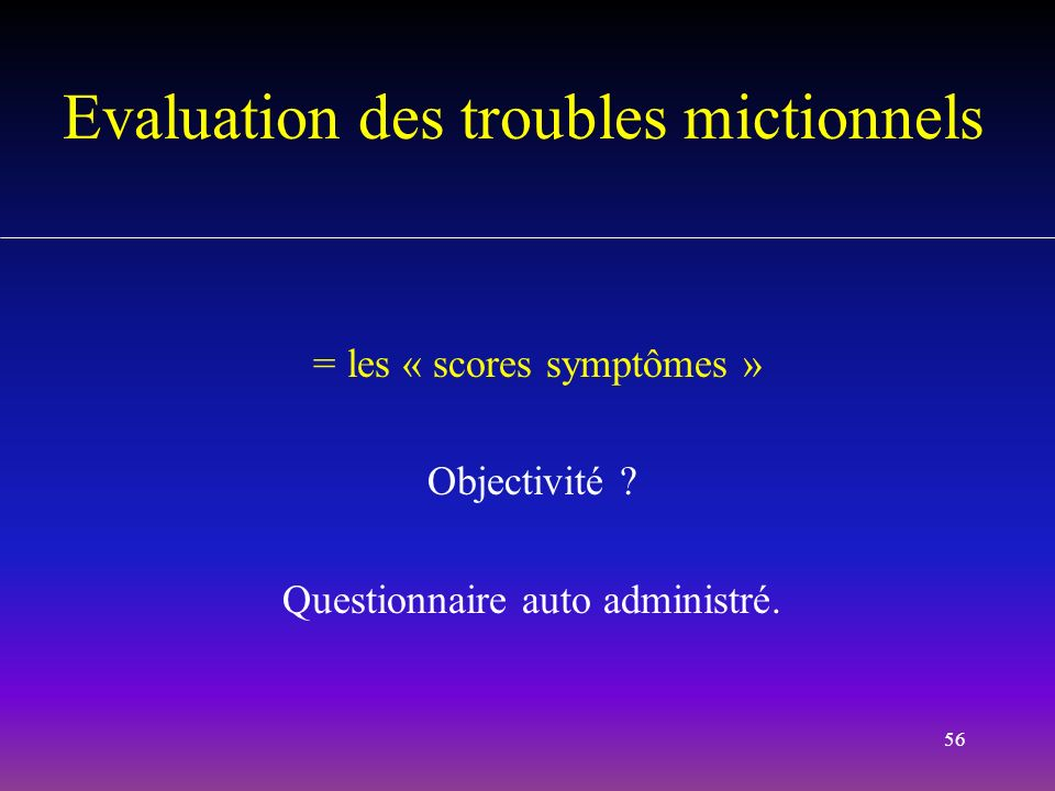 Evaluation des troubles mictionnels