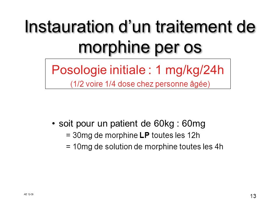 Instauration d'un traitement de morphine per os
