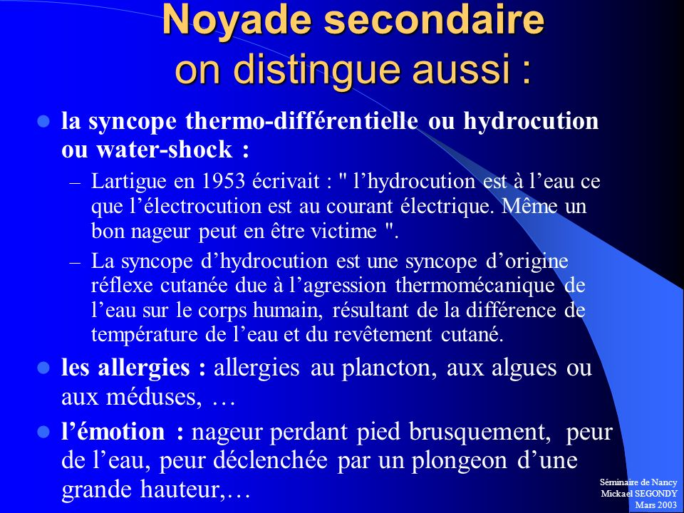 Noyade secondaire on distingue aussi :