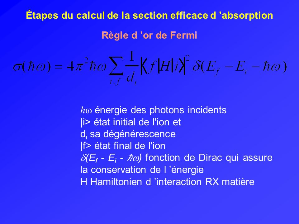 Étapes du calcul de la section efficace d 'absorption