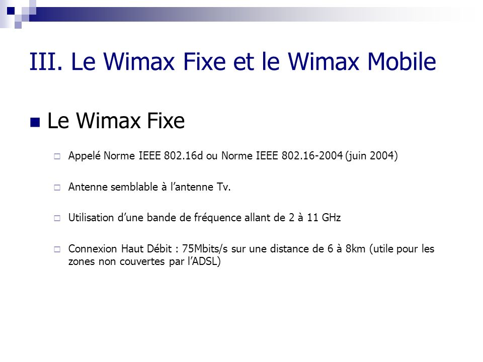 III. Le Wimax Fixe et le Wimax Mobile