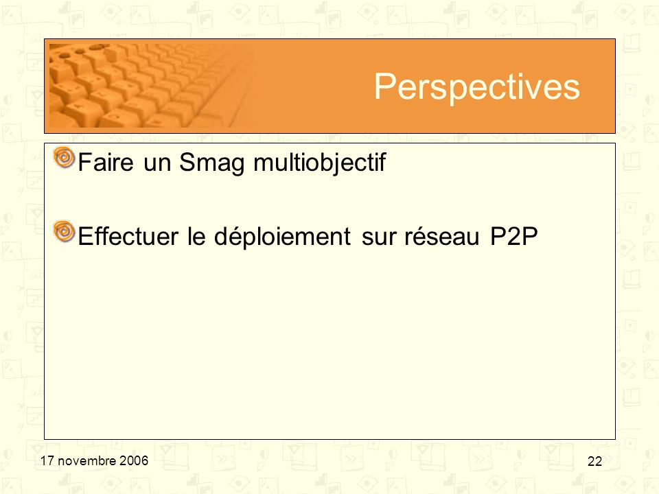 Perspectives Faire un Smag multiobjectif