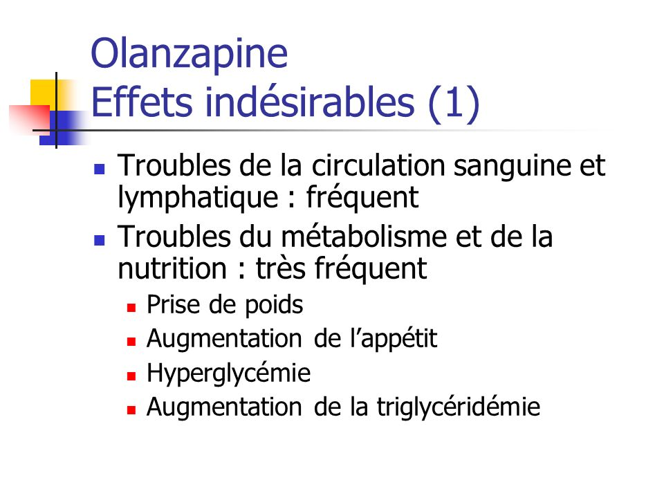 Olanzapine Effets indésirables (1)