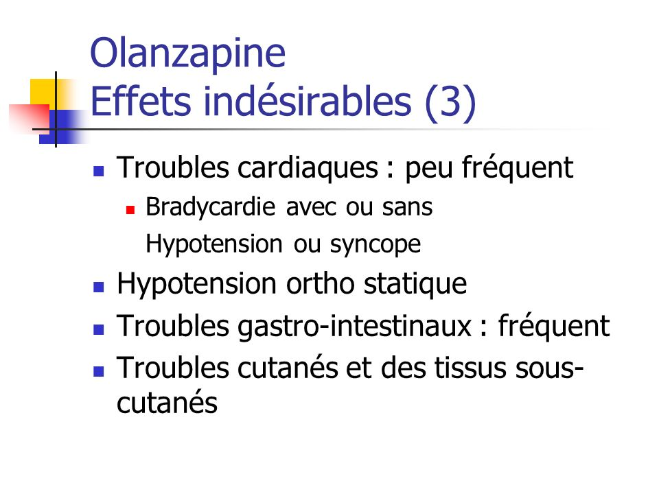 Olanzapine Effets indésirables (3)