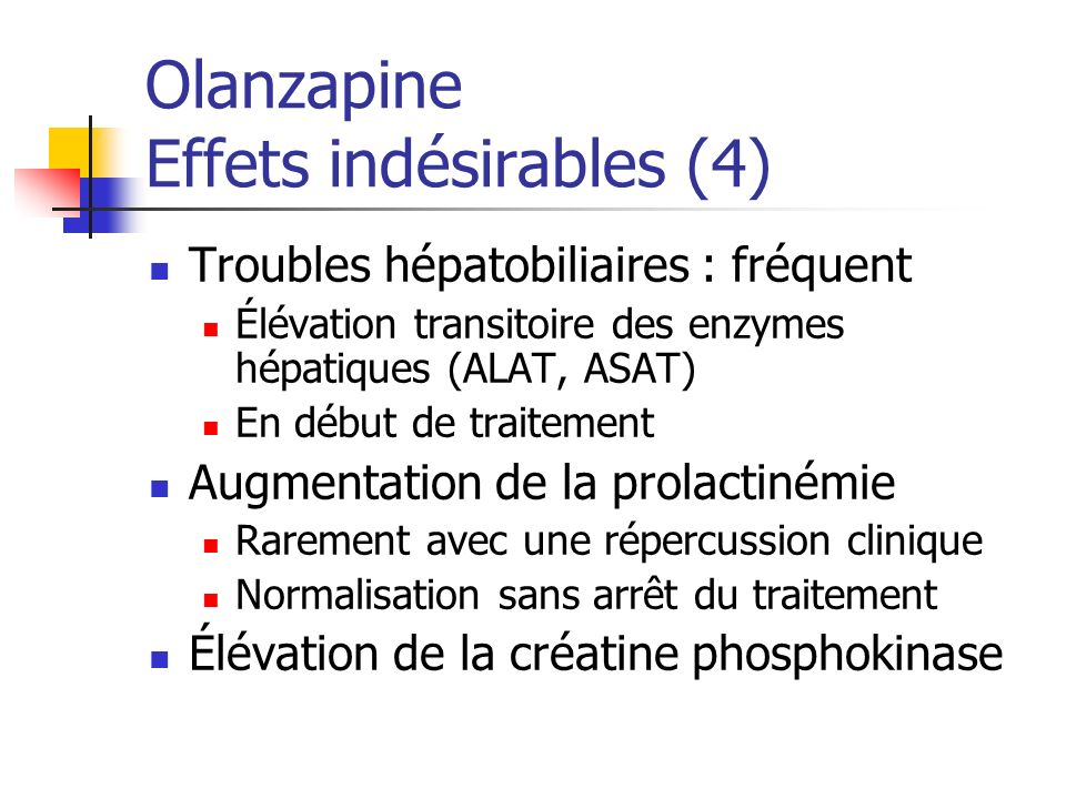 Olanzapine Effets indésirables (4)