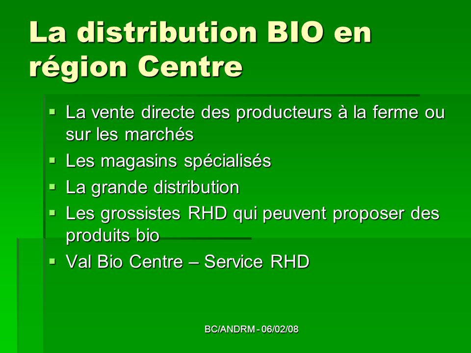 La distribution BIO en région Centre