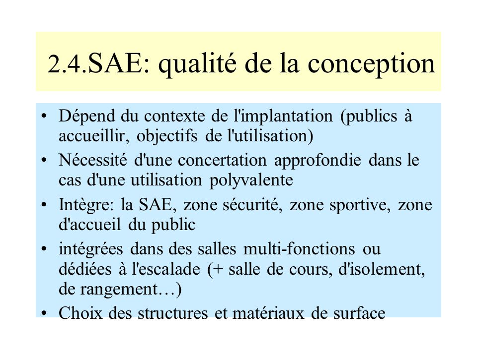 2.4.SAE: qualité de la conception