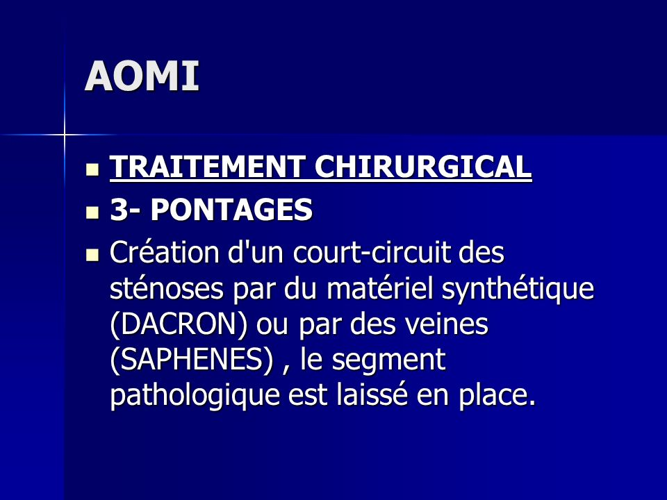 AOMI TRAITEMENT CHIRURGICAL 3- PONTAGES