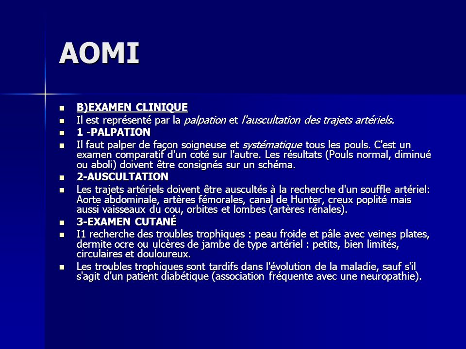 AOMI B)EXAMEN CLINIQUE