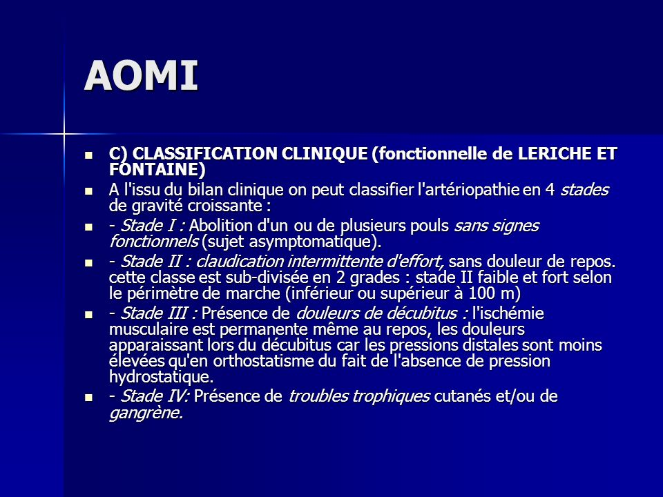 AOMI C) CLASSIFICATION CLINIQUE (fonctionnelle de LERICHE ET FONTAINE)