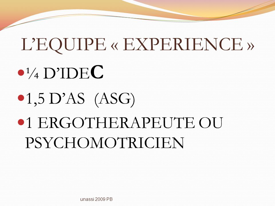 L'EQUIPE « EXPERIENCE »