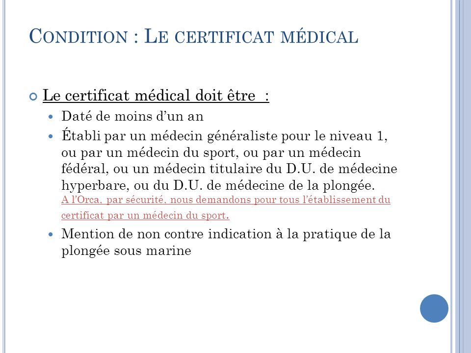 Condition : Le certificat médical