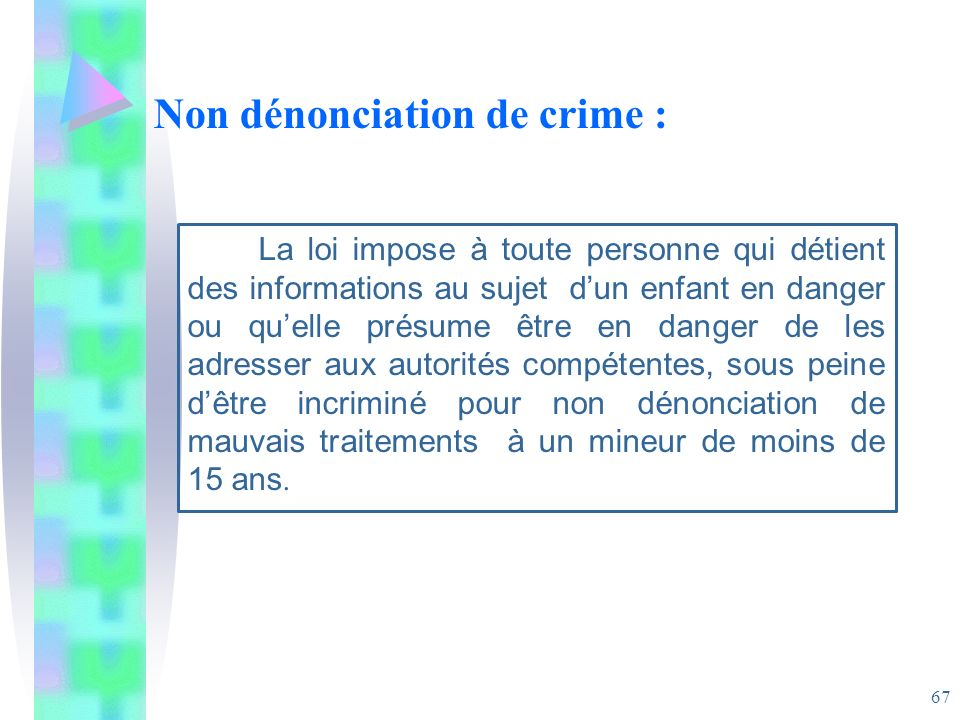 Non dénonciation de crime :