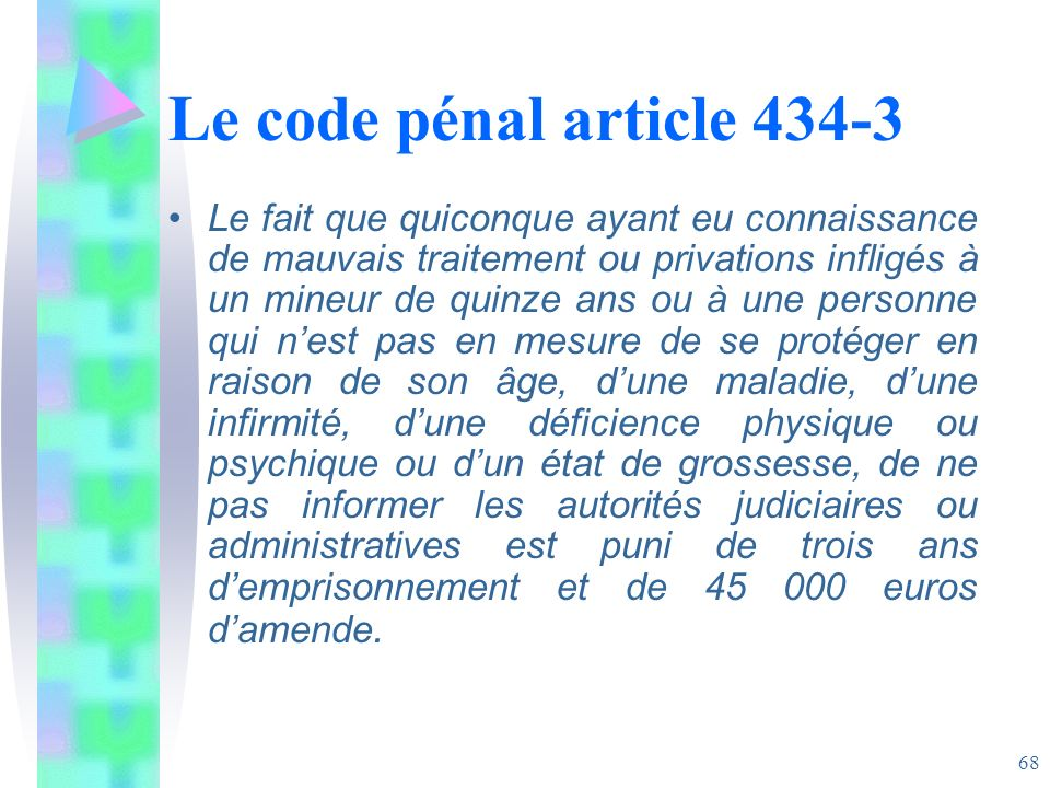 Le code pénal article 434-3
