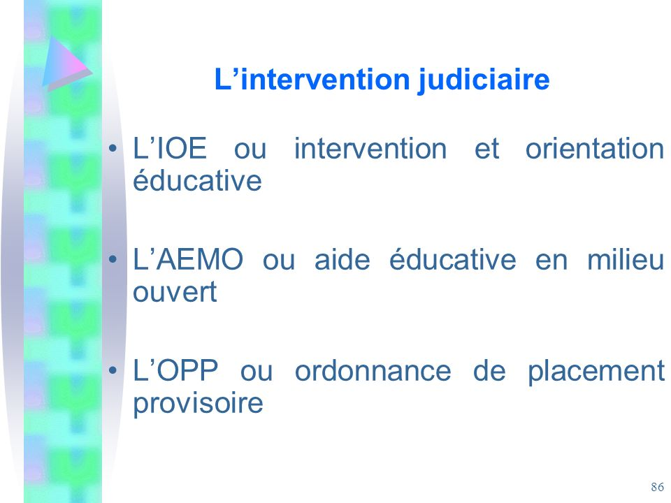 L'intervention judiciaire