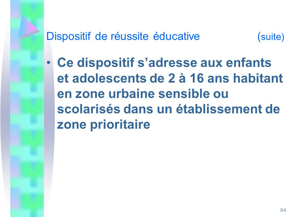 Dispositif de réussite éducative (suite)