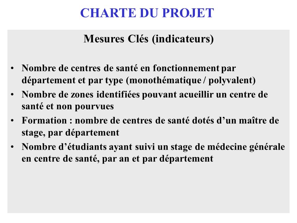 Mesures Clés (indicateurs)