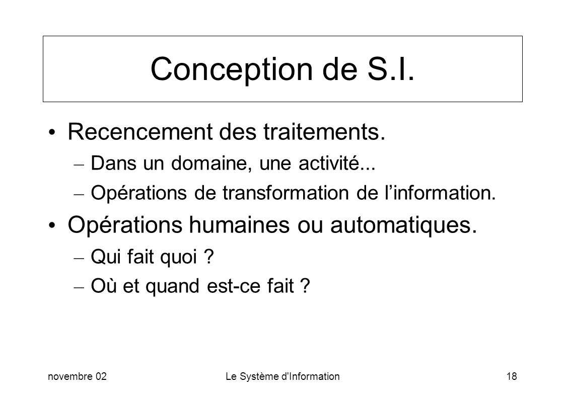 Conception de S.I. Recencement des traitements.