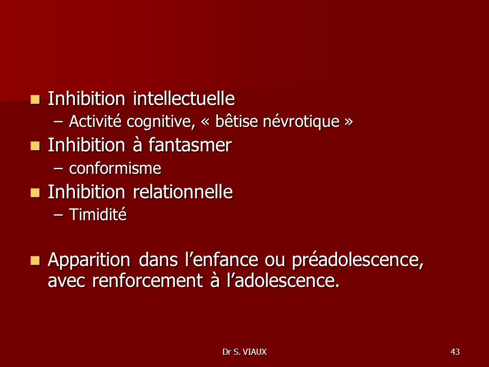 Inhibition intellectuelle Inhibition à fantasmer