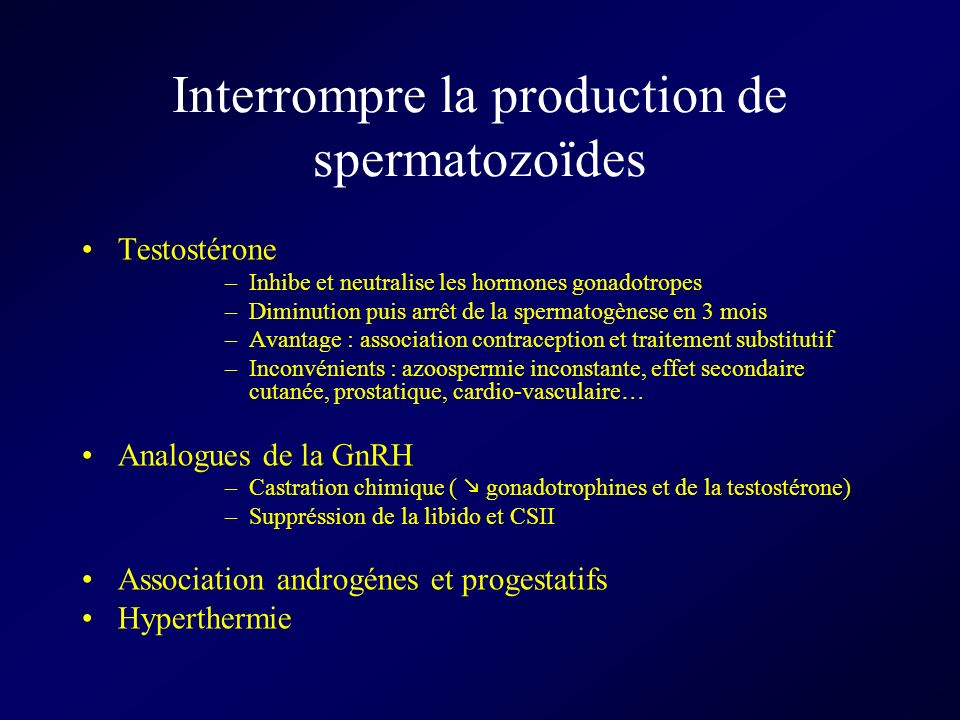 Interrompre la production de spermatozoïdes