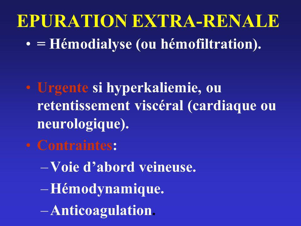 EPURATION EXTRA-RENALE