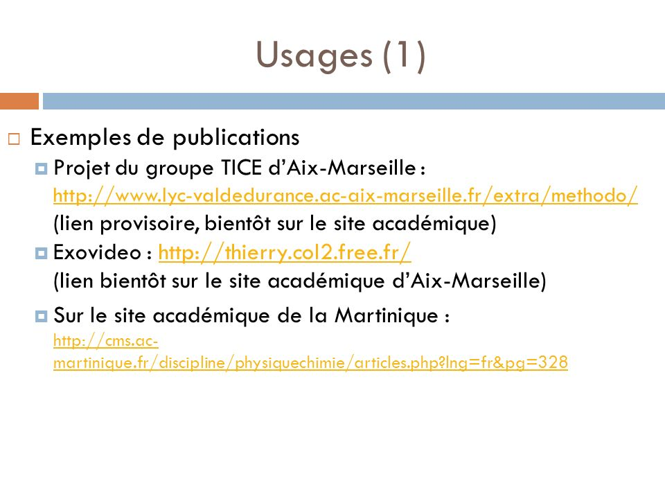 Usages (1) Exemples de publications