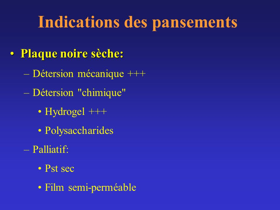 Indications des pansements