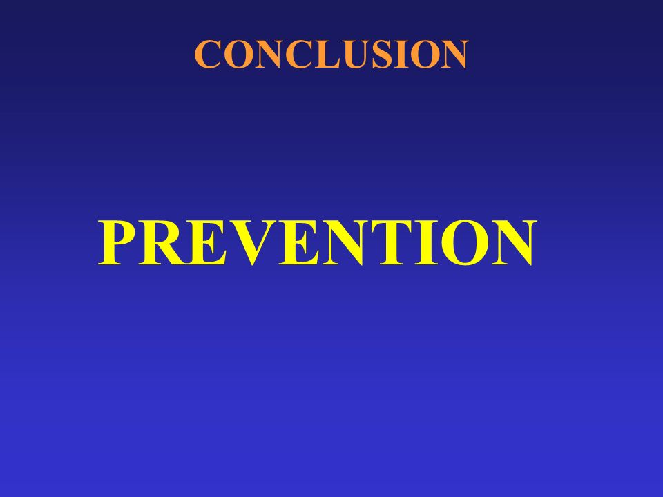 CONCLUSION PREVENTION