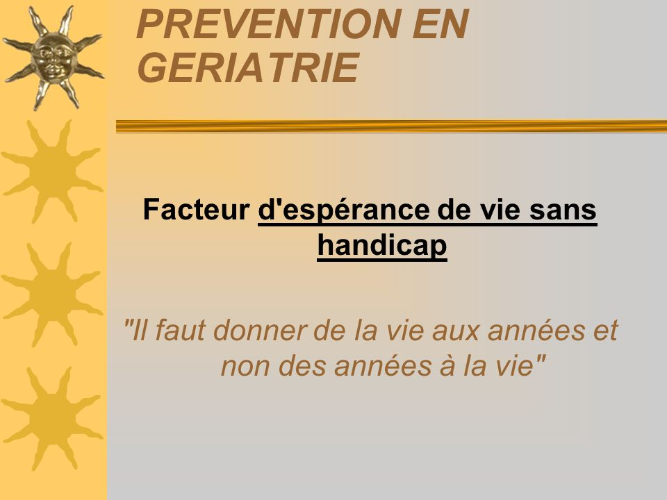 PREVENTION EN GERIATRIE