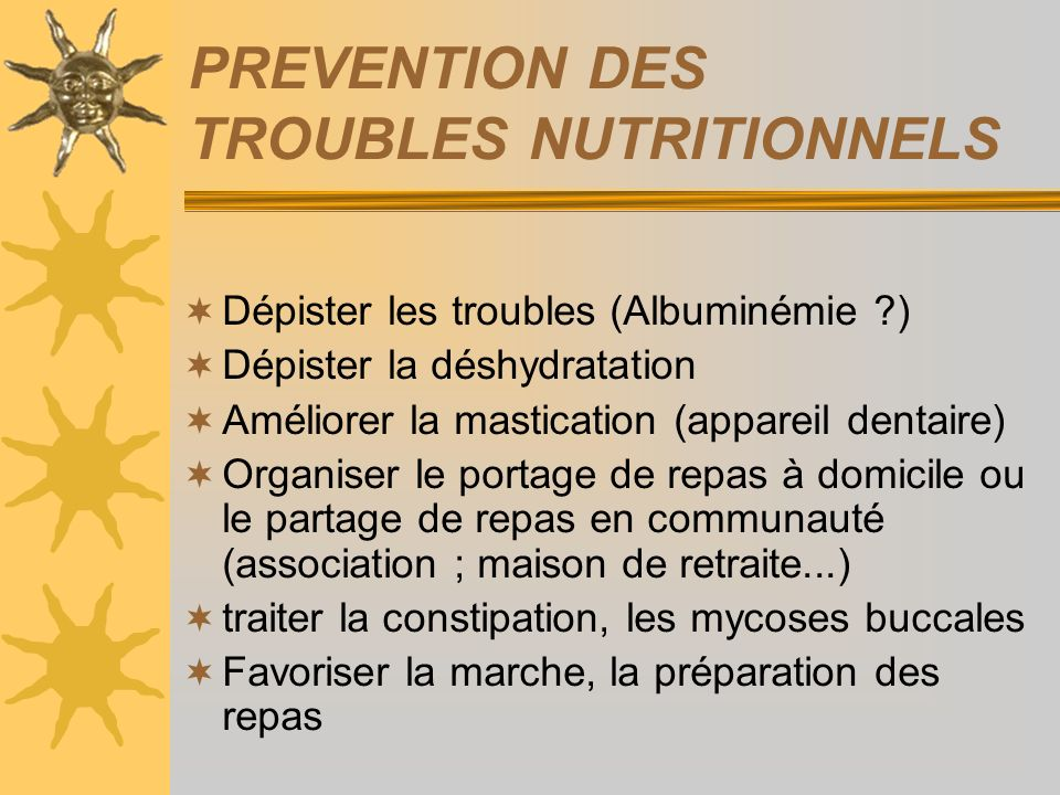 PREVENTION DES TROUBLES NUTRITIONNELS