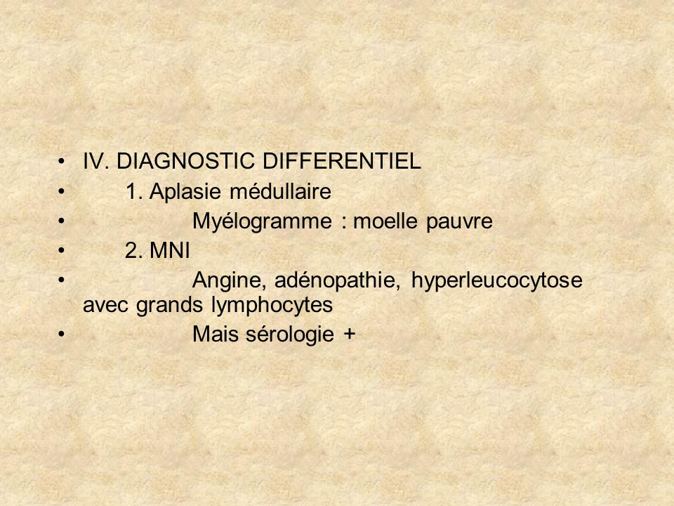 IV. DIAGNOSTIC DIFFERENTIEL