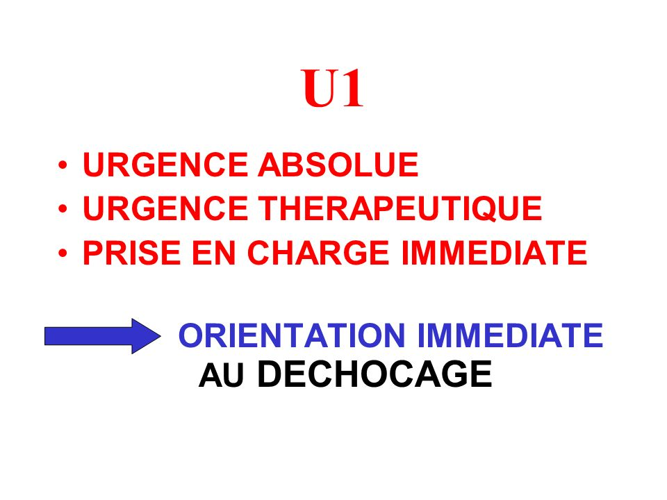 ORIENTATION IMMEDIATE AU DECHOCAGE