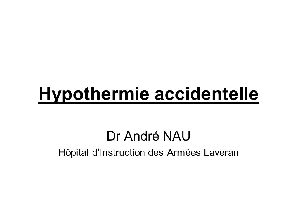 Hypothermie accidentelle