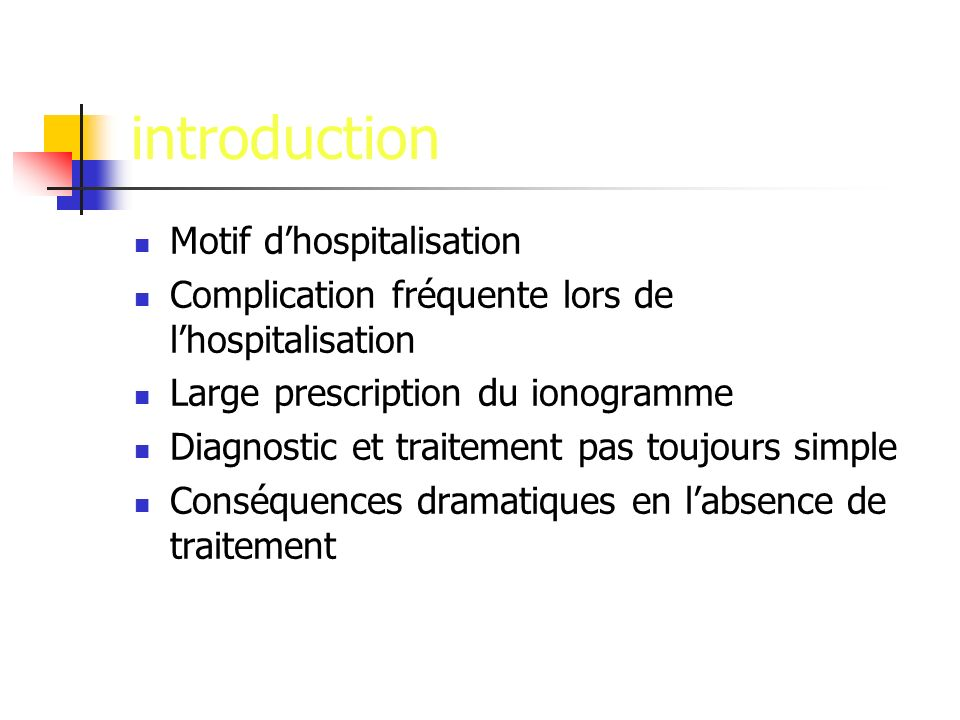 introduction Motif d'hospitalisation