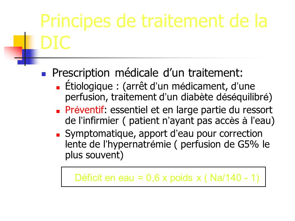 Principes de traitement de la DIC